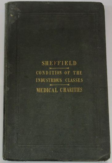 An Inquiry into the Moral, Social and Intellectual Condition of the Industrious Classes of Sheffield